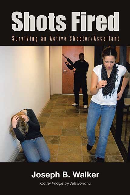 Shots Fired: Surviving an Active Shooter/Assailant